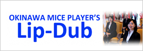 OKINAWA MICE PLAYER'S Lip-Dub